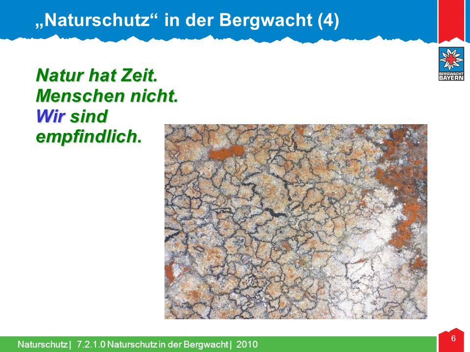 Naturschutz   27 Die Summe der verwendeten Stoffe bleibt gleich.