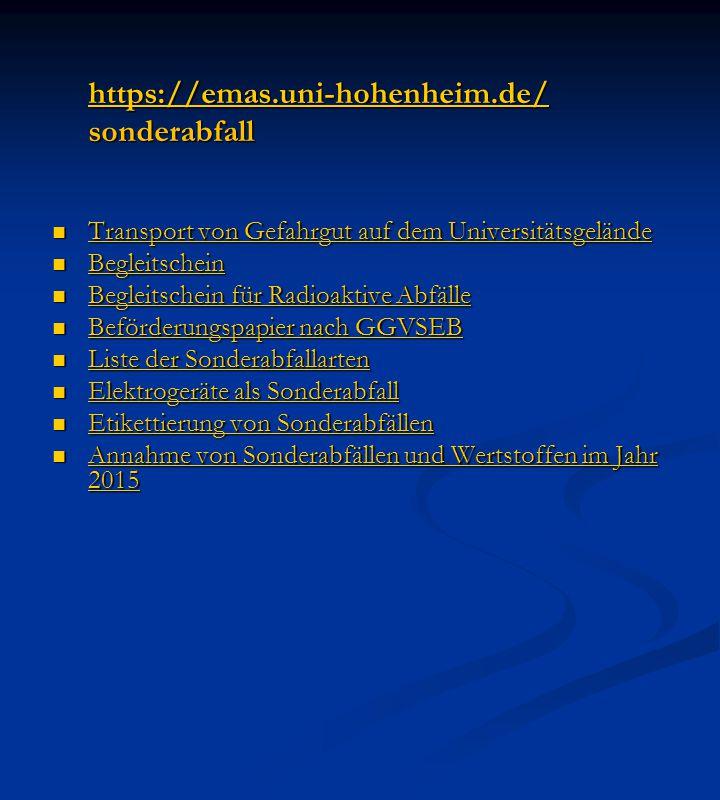 https://emas.uni-hohenheim.de/ sonderabfall sonderabfall Transport von Gefahrgut auf dem Universitätsgelände Transport von Gefahrgut auf dem Universit