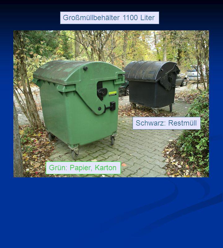 Grün: Papier, Karton Schwarz: Restmüll Großmüllbehälter 1100 Liter
