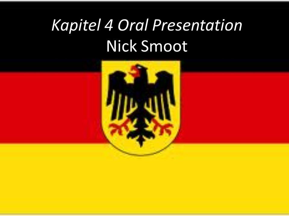 Kapitel 4 Oral Presentation Nick Smoot