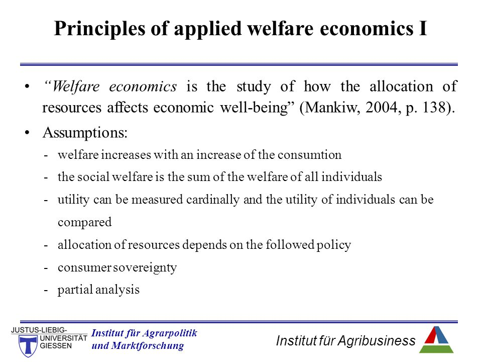 Institut für Agribusiness Institut für Agrarpolitik und Marktforschung Hannover 14.11.07.ppt Social Welfare -the surplus and the willingness to pay concept-