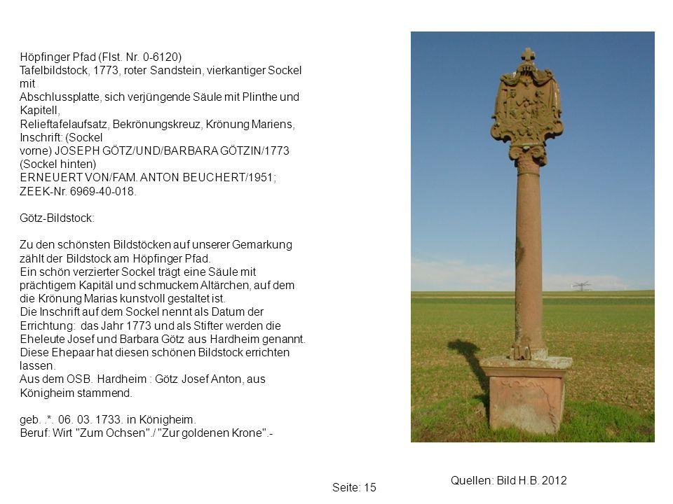 Seite: 15 Quellen: Bild H.B.2012 Höpfinger Pfad (Flst.