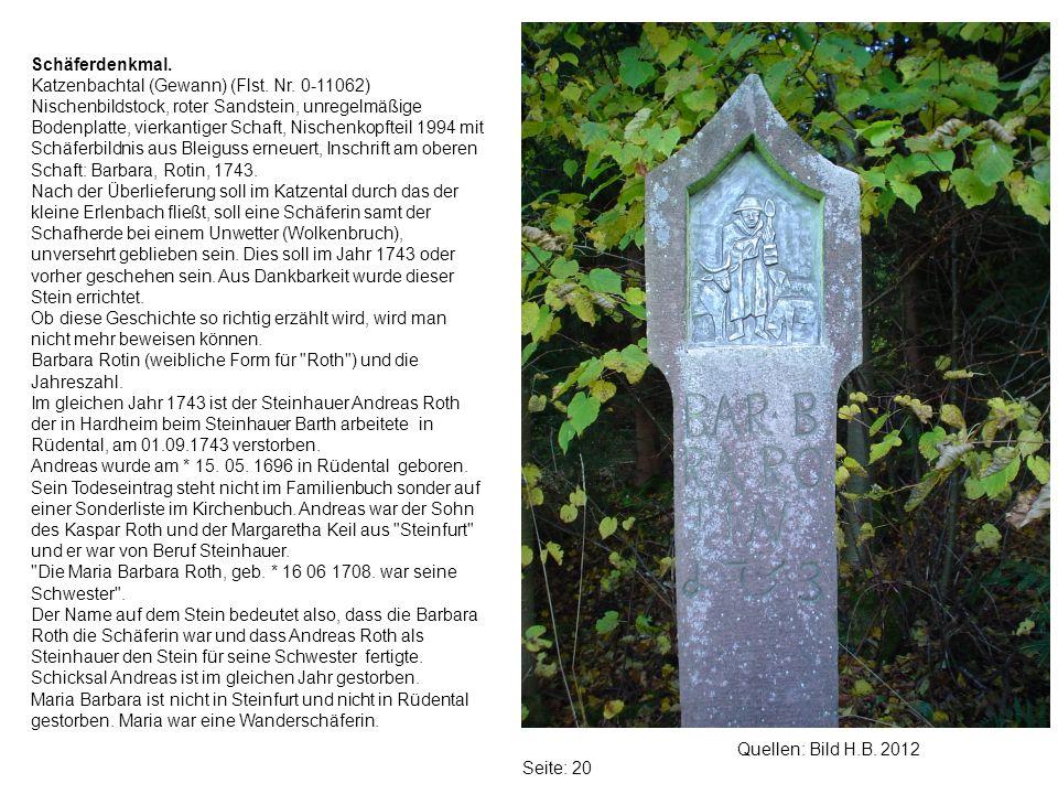 Seite: 20 Quellen: Bild H.B.2012 Schäferdenkmal. Katzenbachtal (Gewann) (Flst.