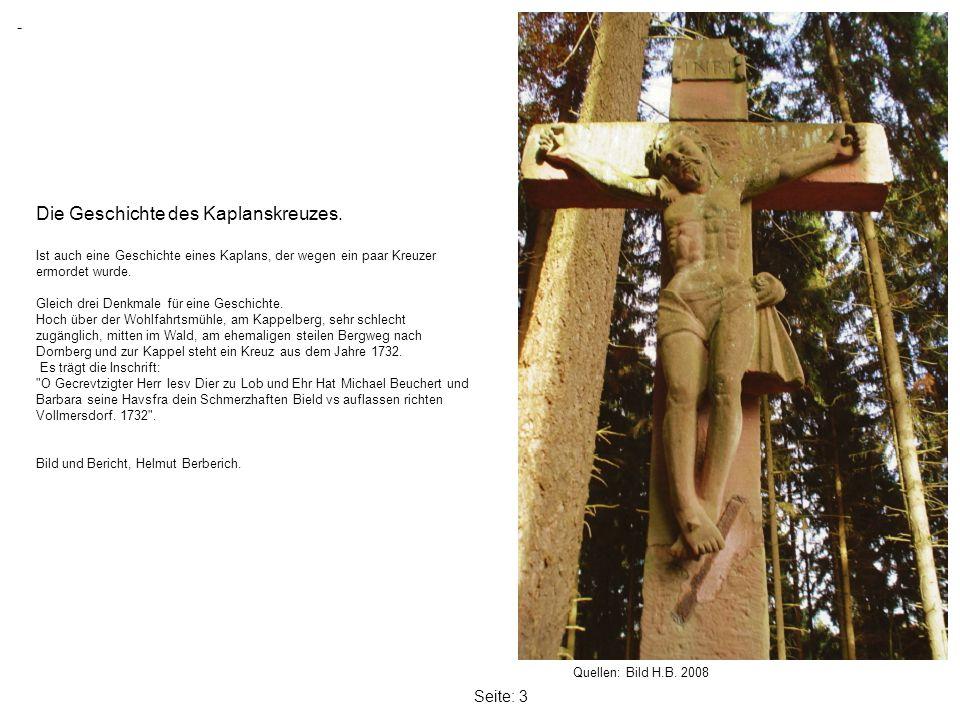 Seite: 3 Quellen: Bild H.B.2008 - Die Geschichte des Kaplanskreuzes.