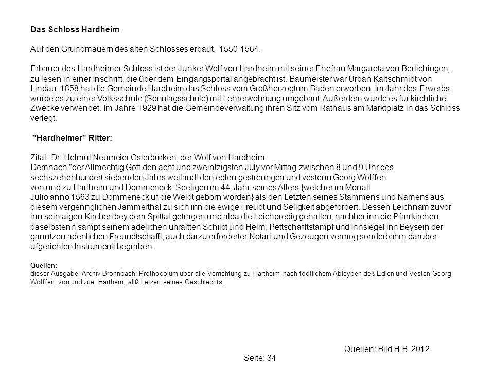 Seite: 34 Quellen: Bild H.B.2012 Das Schloss Hardheim.