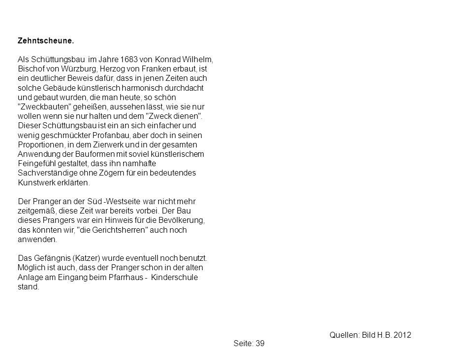 Seite: 39 Quellen: Bild H.B.2012 Zehntscheune.