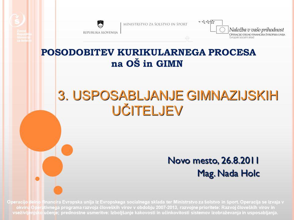 POSODOBITEV KURIKULARNEGA PROCESA na OŠ in GIMN 3.