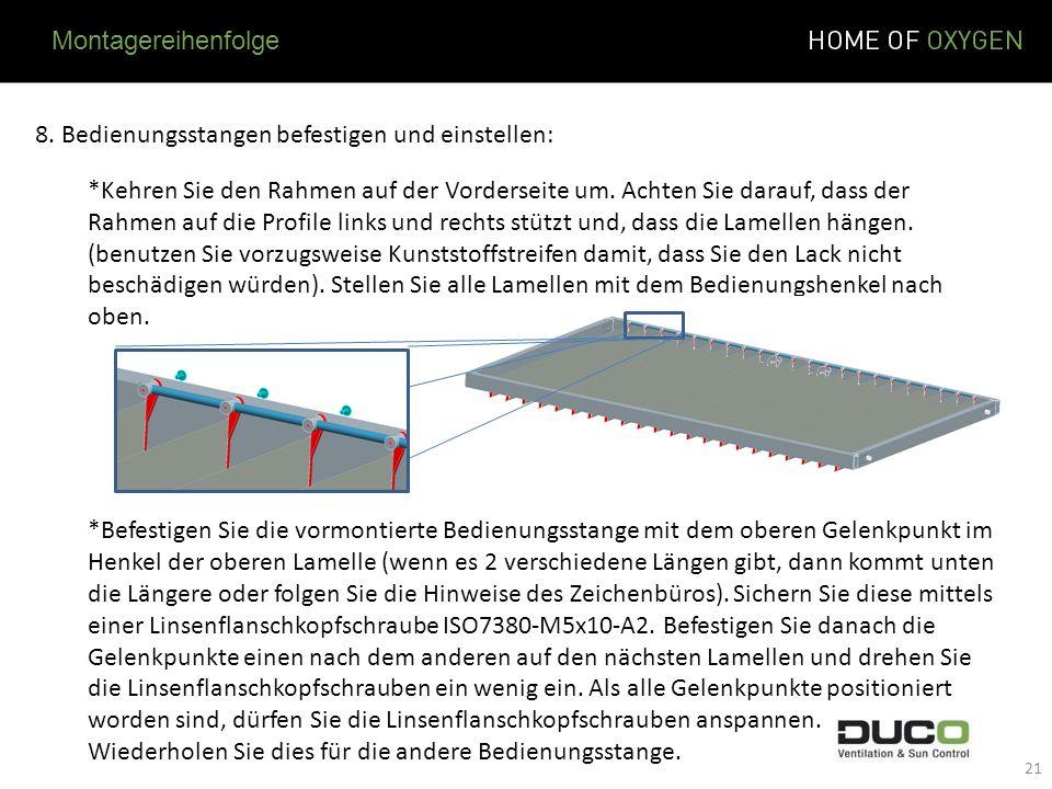 8. Bedienungsstangen befestigen und einstellen: *Kehren Sie den Rahmen auf der Vorderseite um. Achten Sie darauf, dass der Rahmen auf die Profile link