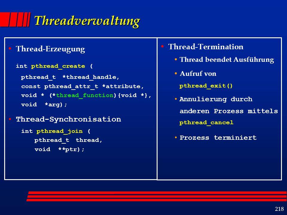 219 Beispiel: Hello World #include #define NUM_THREADS 5 void *PrintHello(void *threadid) { int tid; tid = (int)threadid; printf( Hello World.