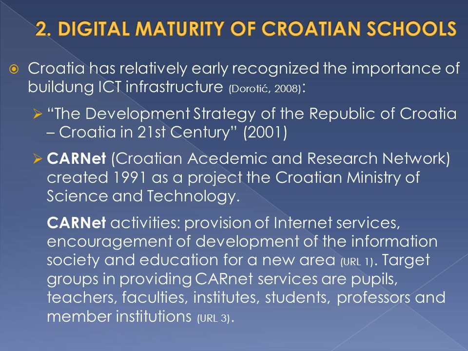  Lately, the efforts in Croatia to modernize schools as much as possible are very presentable, but on the other hand, unfortunately, there are still schools whose work conditions are very bad, so ICT are still underrepresented in most schools in Croatia.
