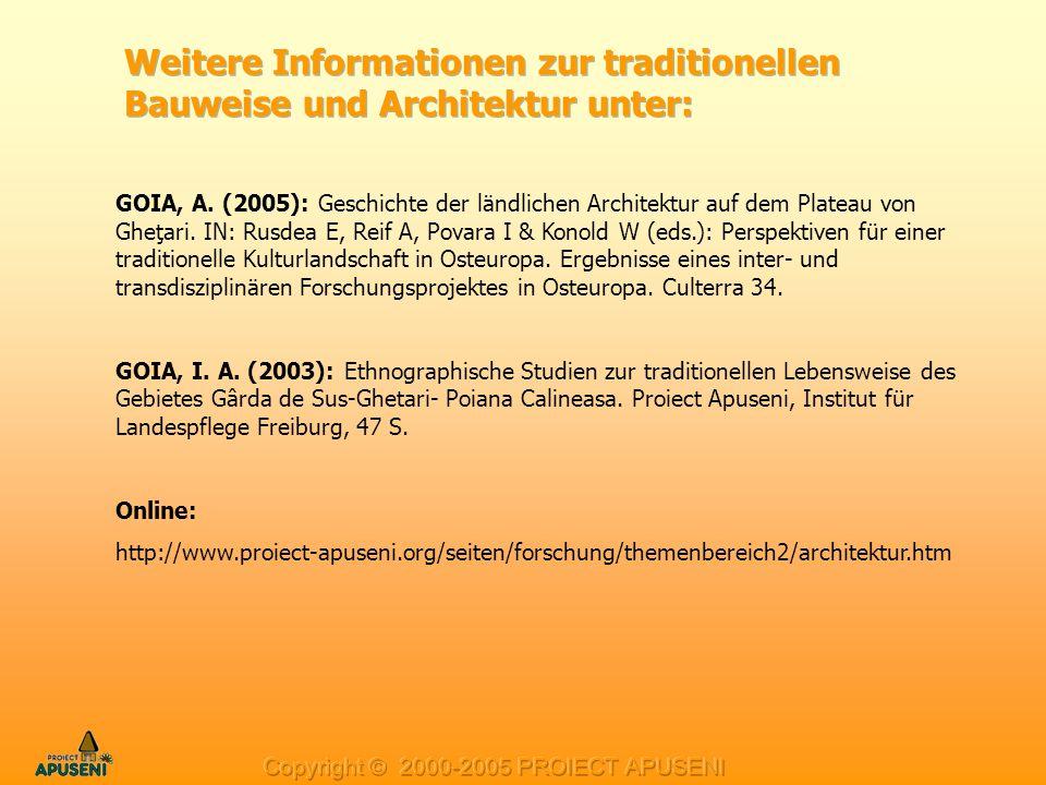 GOIA, A. (2005): Geschichte der ländlichen Architektur auf dem Plateau von Gheţari. IN: Rusdea E, Reif A, Povara I & Konold W (eds.): Perspektiven für