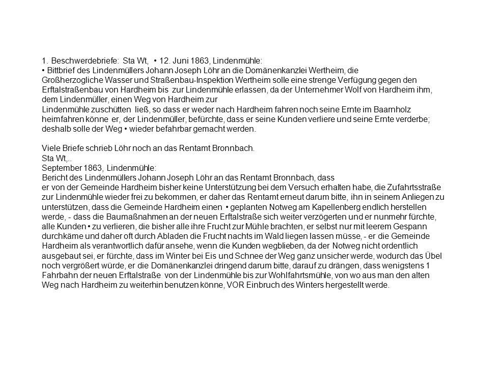 1. Beschwerdebriefe: Sta Wt, 12. Juni 1863, Lindenmühle: Bittbrief des Lindenmüllers Johann Joseph Löhr an die Domänenkanzlei Wertheim, die Großherzog