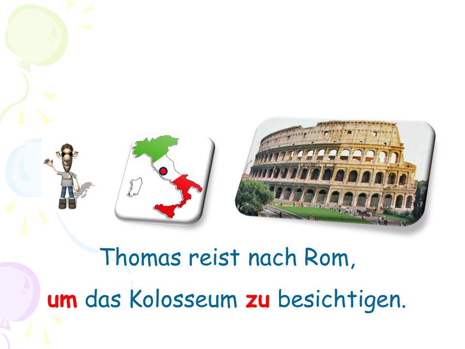 Thomas reist nach Rom, um das Kolosseum zu besichtigen.