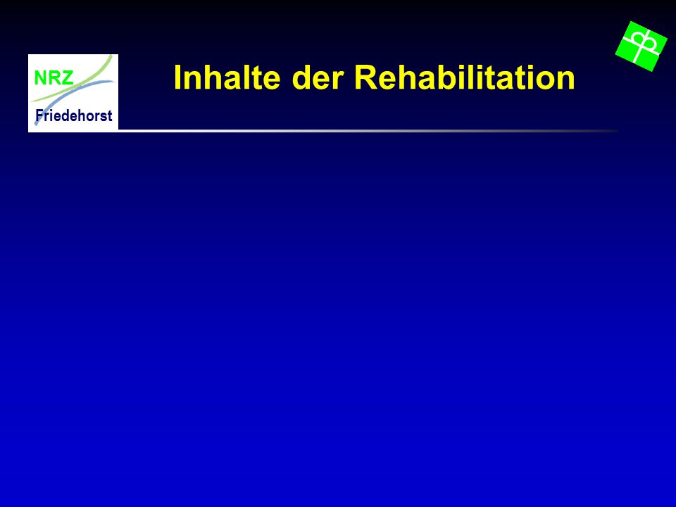 NRZ Friedehorst Inhalte der Rehabilitation