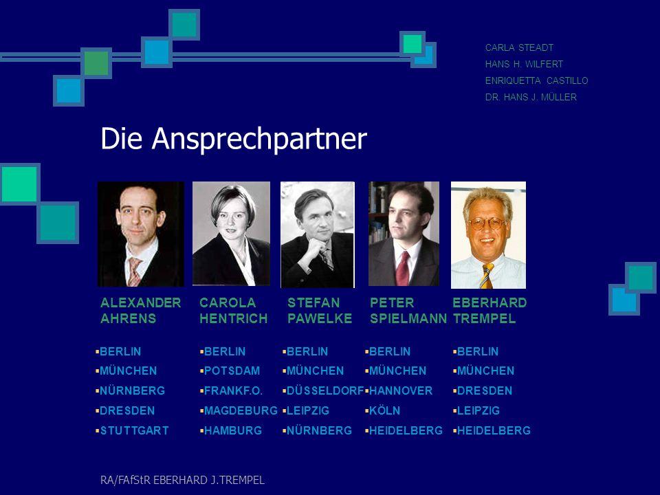 RA/FAfStR EBERHARD J.TREMPEL TREMPEL & ASSOCIATES Rechtsanwälte Steuerberater Fachanwälte für Steuerrecht SPICHERNSTR.