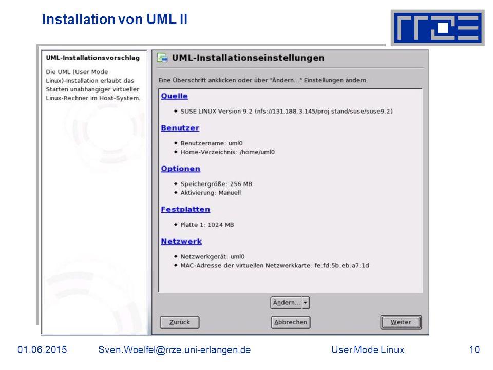 User Mode Linux01.06.2015Sven.Woelfel@rrze.uni-erlangen.de10 Installation von UML II