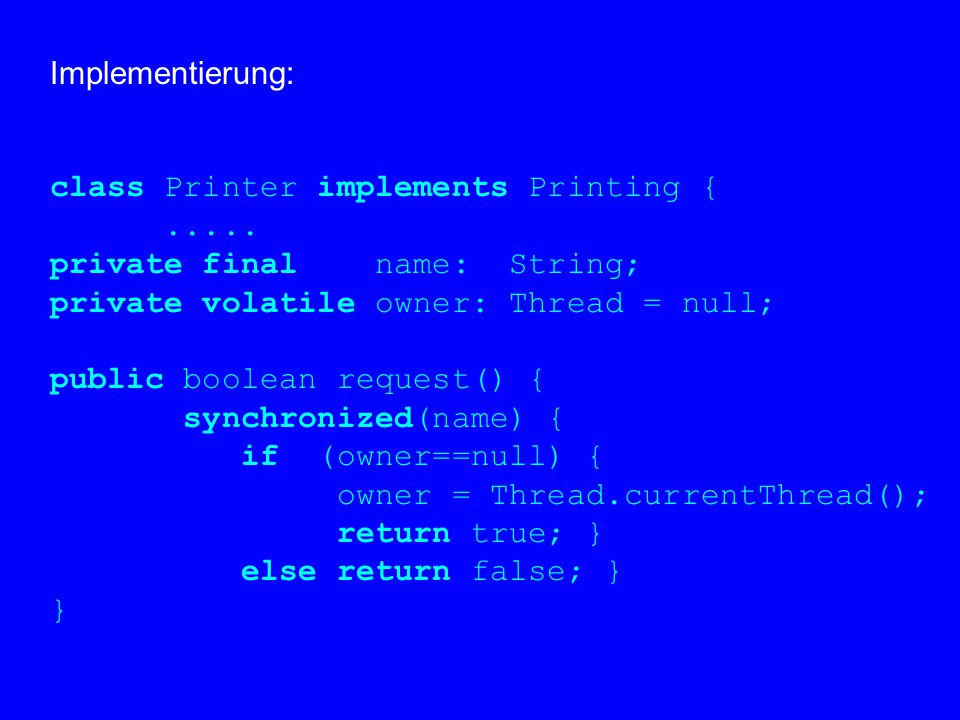 Implementierung: class Printer implements Printing {.....