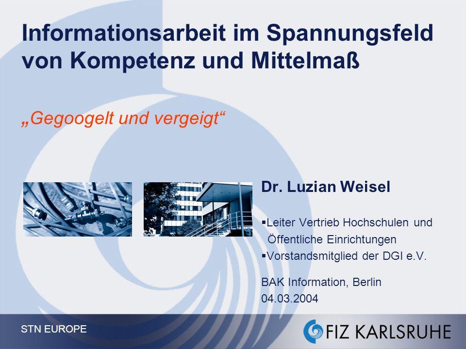 STN EUROPE 42 Herausforderung Informationskompetenz - Partner -  Schulen (und Kommunen) Öffentliche Bibliotheken,...