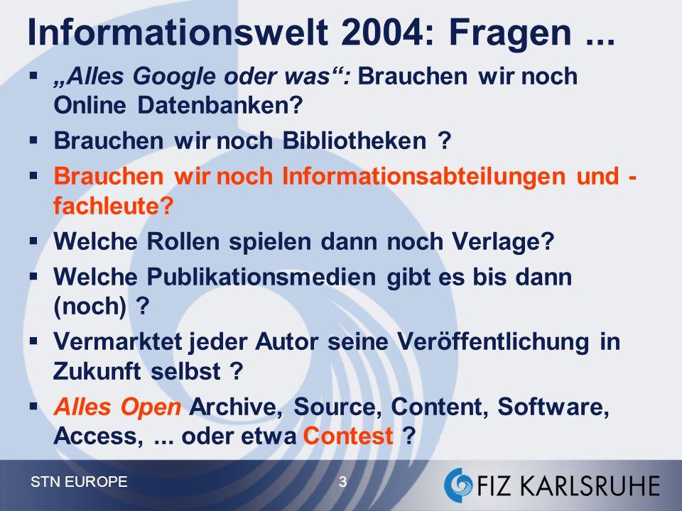 STN EUROPE 74 Maßnahmen der Informationspolitik BMBF, eine Auswahl:  Masterplan Informationsgesellschaft Deutschland 2006  eScience Initiative und Grid-Computing  WTI und Informationskompetenz (2002) .