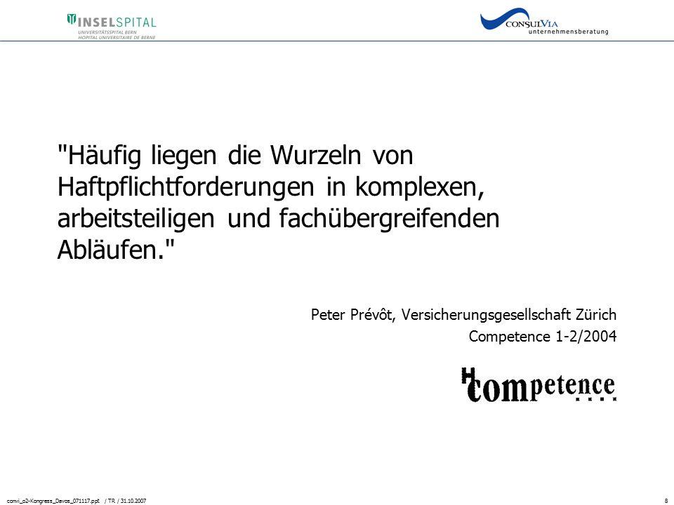 convi_o2-Kongress_Davos_071117.ppt / TR / 31.10.200719 Beispiele aus der Praxis Verfahrensanweisungen: Beschreiben spezielle Prozesse in detaillierter Form.