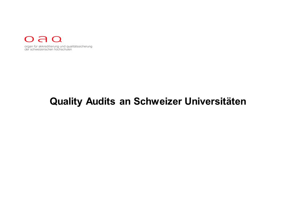 Quality Audits an Schweizer Universitäten