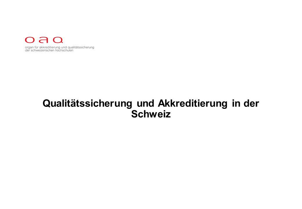 Qualitätssicherung und Akkreditierung in der Schweiz