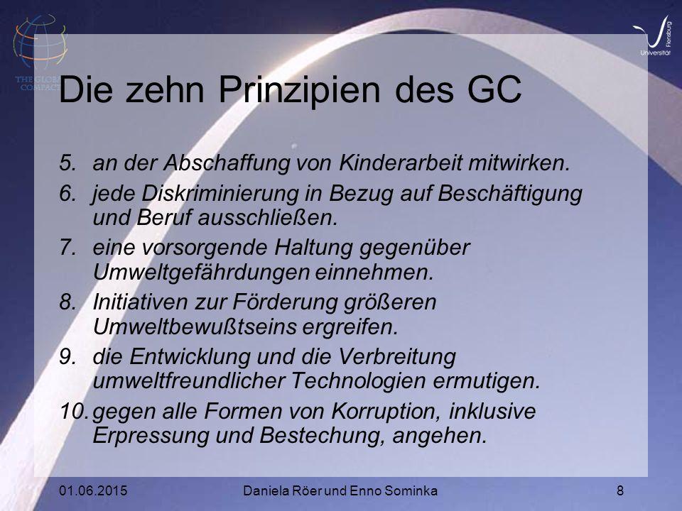 01.06.2015Daniela Röer und Enno Sominka8 Die zehn Prinzipien des GC 5.an der Abschaffung von Kinderarbeit mitwirken.