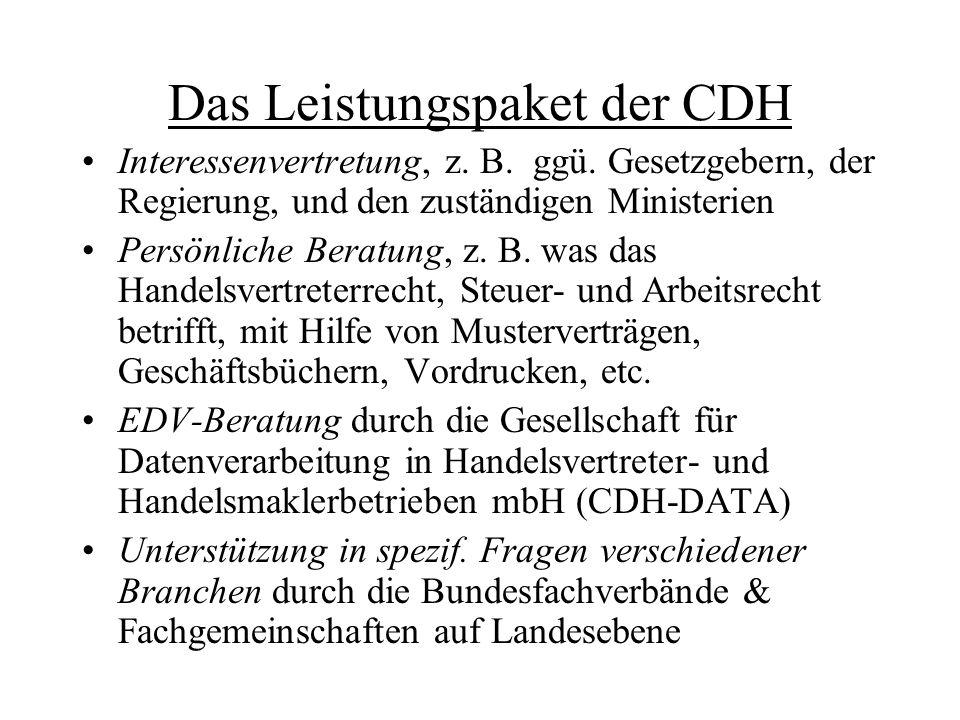 Das Leistungspaket der CDH Interessenvertretung, z. B. ggü. Gesetzgebern, der Regierung, und den zuständigen Ministerien Persönliche Beratung, z. B. w