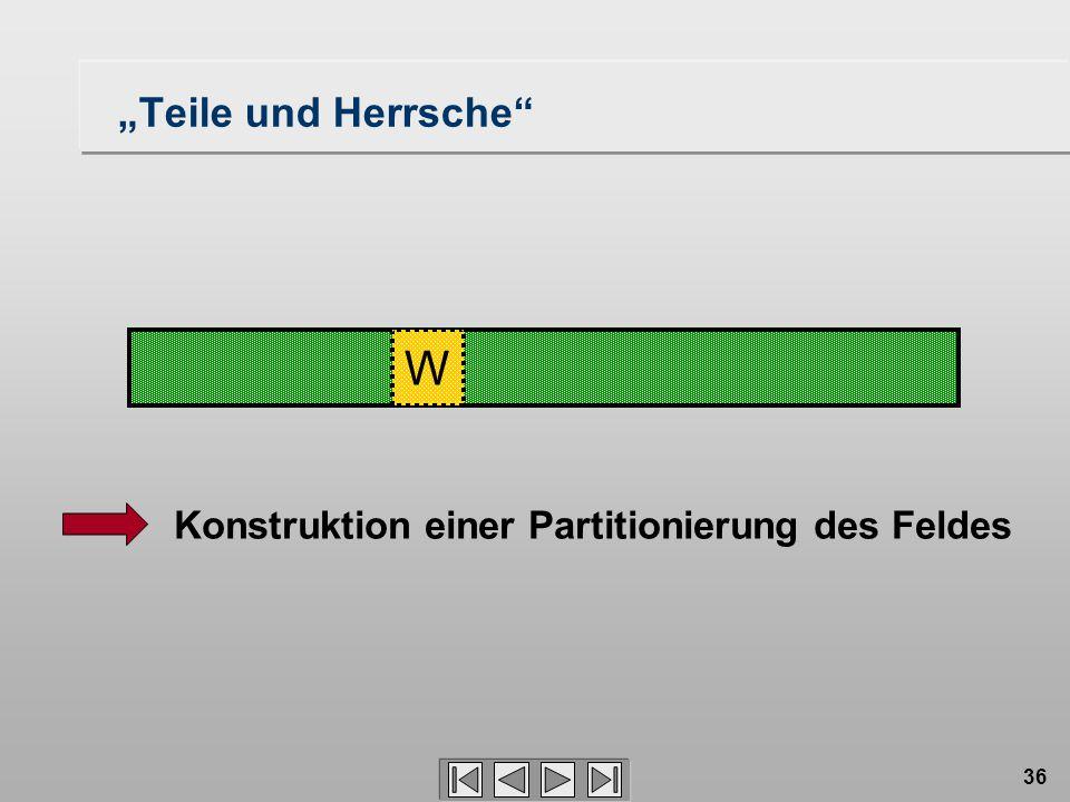 """36 W Konstruktion einer Partitionierung des Feldes """"Teile und Herrsche"""""""