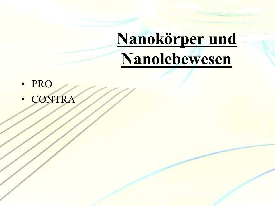 Nanokörper und Nanolebewesen PRO CONTRA