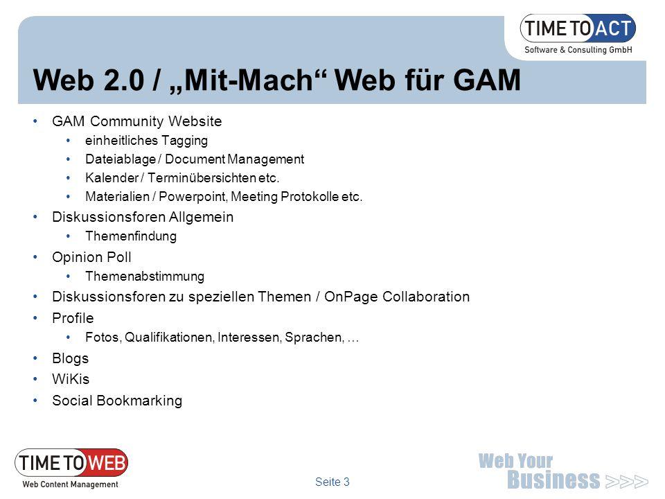 """Seite 3 Web 2.0 / """"Mit-Mach"""" Web für GAM GAM Community Website einheitliches Tagging Dateiablage / Document Management Kalender / Terminübersichten et"""