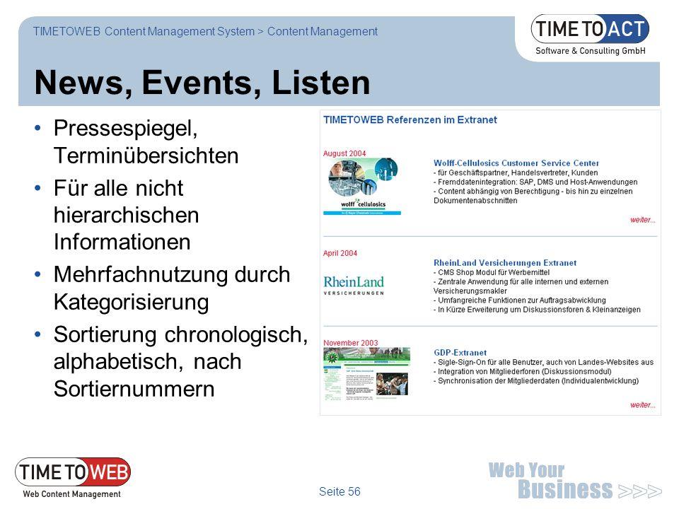 Seite 56 News, Events, Listen Pressespiegel, Terminübersichten Für alle nicht hierarchischen Informationen Mehrfachnutzung durch Kategorisierung Sorti