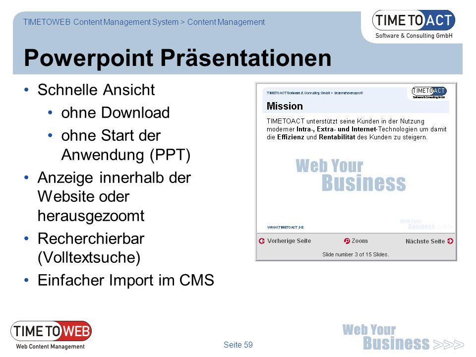 Seite 59 Powerpoint Präsentationen Schnelle Ansicht ohne Download ohne Start der Anwendung (PPT) Anzeige innerhalb der Website oder herausgezoomt Rech