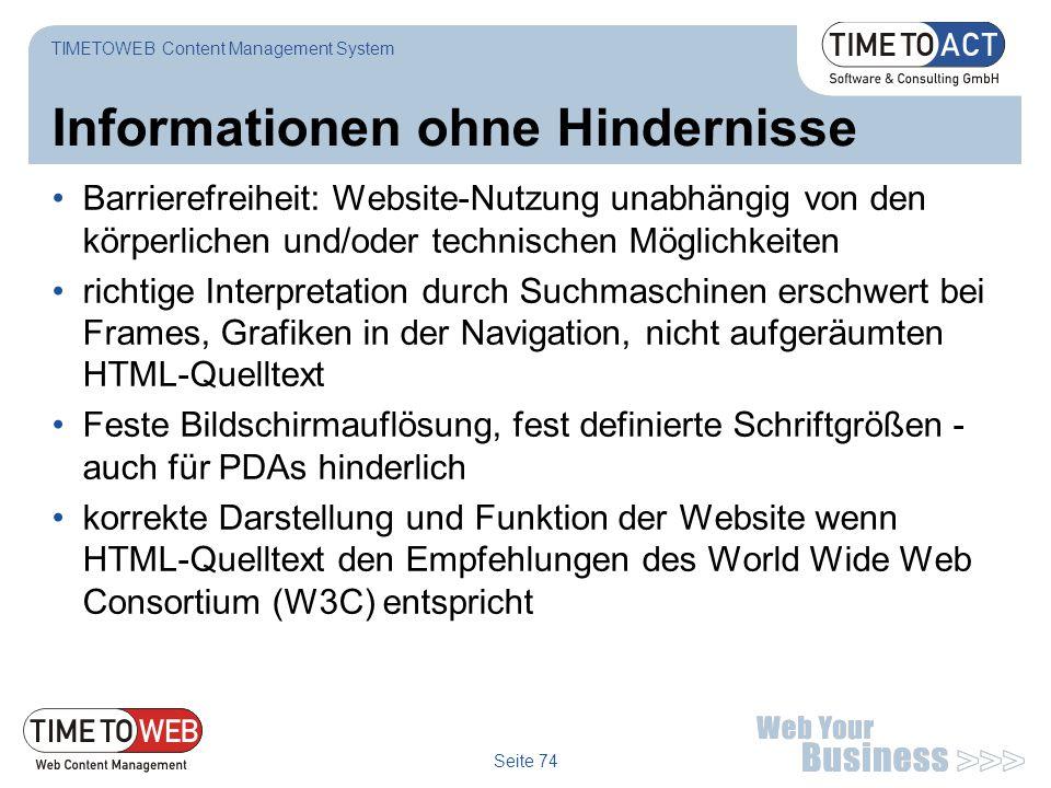 Seite 74 Informationen ohne Hindernisse Barrierefreiheit: Website-Nutzung unabhängig von den körperlichen und/oder technischen Möglichkeiten richtige