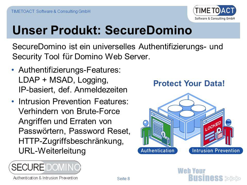 Seite 8 Unser Produkt: SecureDomino SecureDomino ist ein universelles Authentifizierungs- und Security Tool für Domino Web Server. Authentifizierungs-