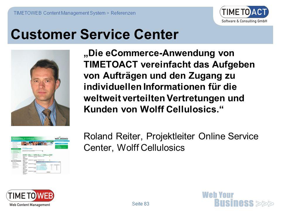 """Seite 83 Customer Service Center """"Die eCommerce-Anwendung von TIMETOACT vereinfacht das Aufgeben von Aufträgen und den Zugang zu individuellen Informa"""