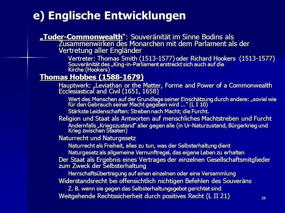 """20 e) Englische Entwicklungen """"Tuder-Commonwealth"""": Souveränität im Sinne Bodins als Zusammenwirken des Monarchen mit dem Parlament als der Vertretung"""