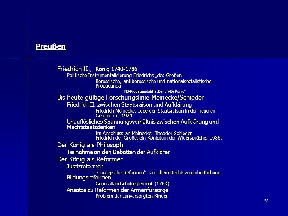 """28 Preußen Friedrich II., König 1740-1786 Politische Instrumentalisierung Friedrichs """"des Großen"""" Borussische, antiborussische und nationalsozialistis"""