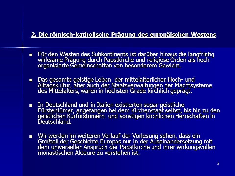 34 Literaturhinweise Heinz Duchardt, Europa am Vorabend der Moderne 1650-1800 (Peter Blickle (Hg.), Handbuch der Geschichte Europas, Bd.