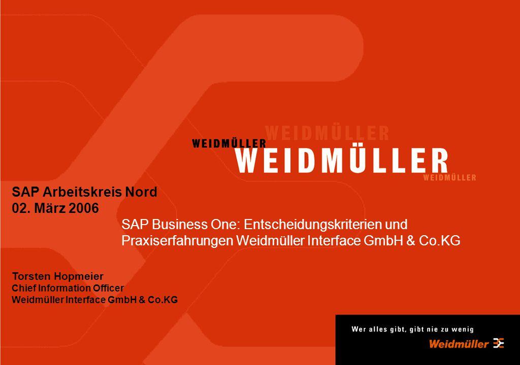 Seite 2Weidmüller Services InformatikTorsten Hopmeier 27.01.2006 SAP Business One bei Weidmüller Agenda Wer ist Weidmüller.