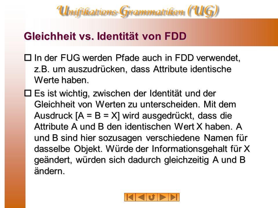 Gleichheit vs. Identität von FDD  In der FUG werden Pfade auch in FDD verwendet, z.B.