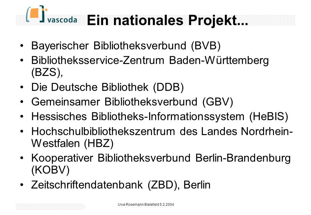 Uwe Rosemann Bielefeld 5.2.2004 Ein nationales Projekt...