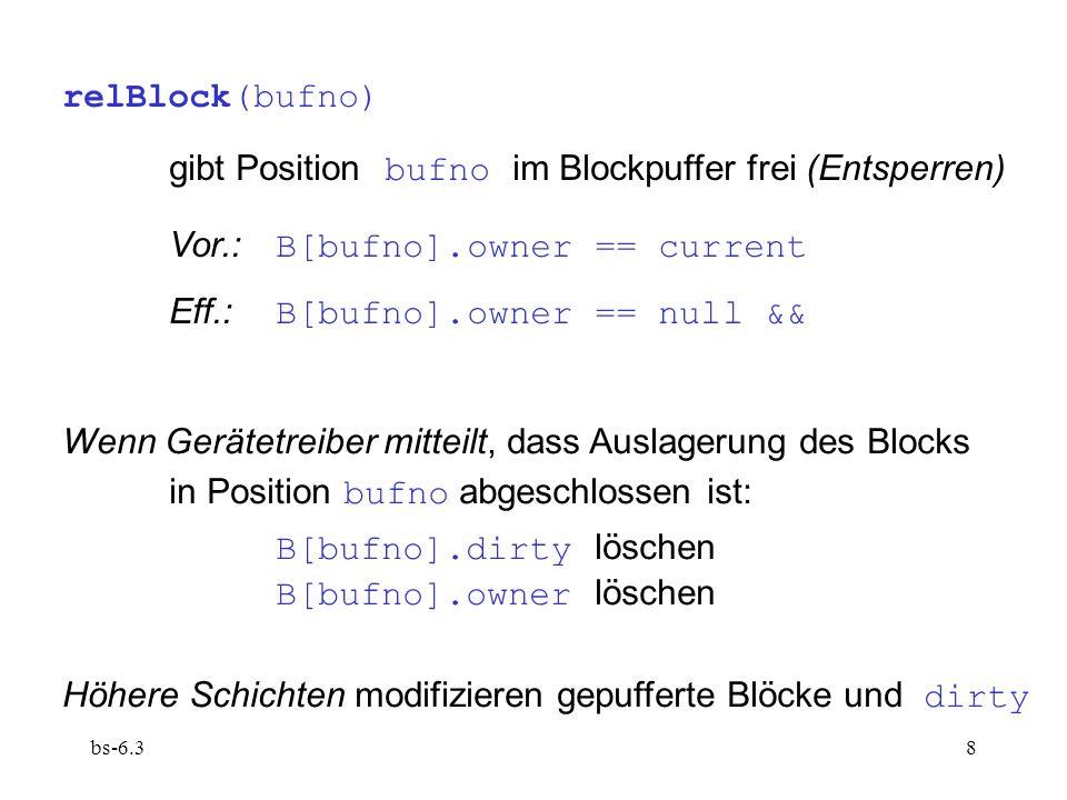 bs-6.39 6.3.2 Dateitabelle (interne Dateitabelle  externe Dateitabelle auf Datenträger!) dient zur Aufnahme der aktiven Dateideskriptoren, d.h.