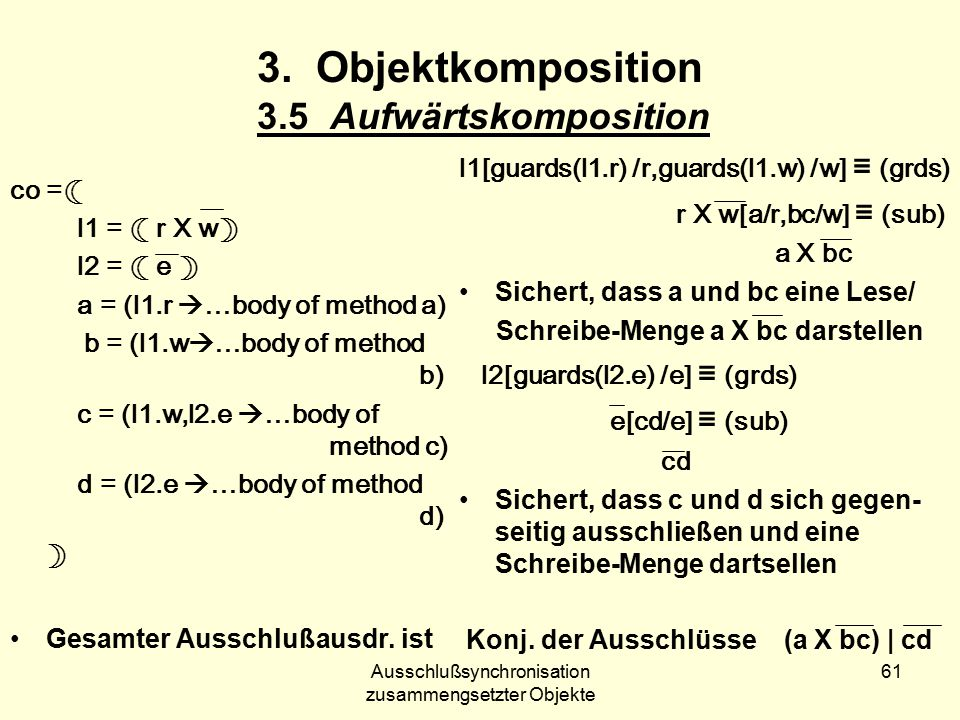Ausschlußsynchronisation zusammengsetzter Objekte 61 3.