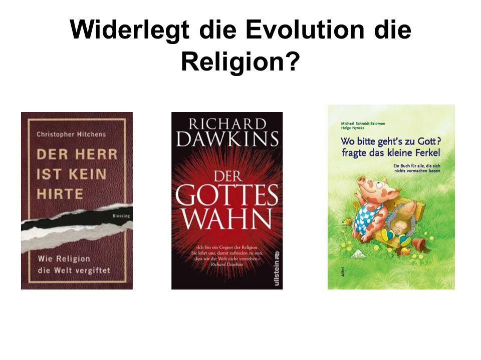 Widerlegt die Evolution die Religion?