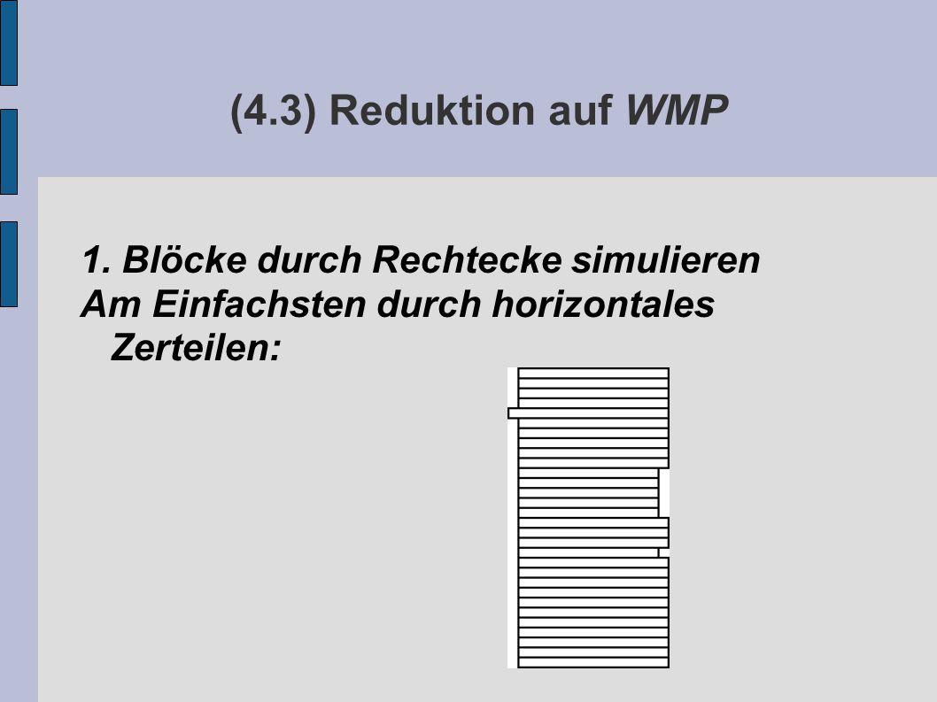 (4.3) Reduktion auf WMP 1.