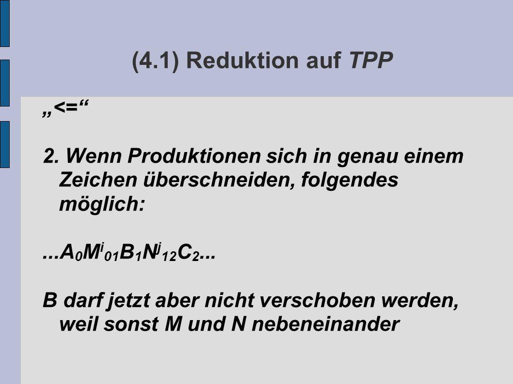 """(4.1) Reduktion auf TPP """"<= 2."""