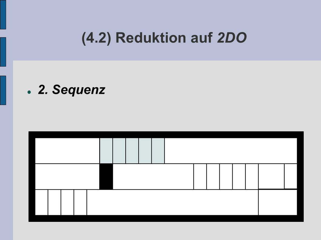 (4.2) Reduktion auf 2DO 2. Sequenz