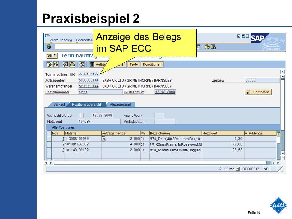 Folie 40 Praxisbeispiel 2 Anzeige des Belegs im SAP ECC