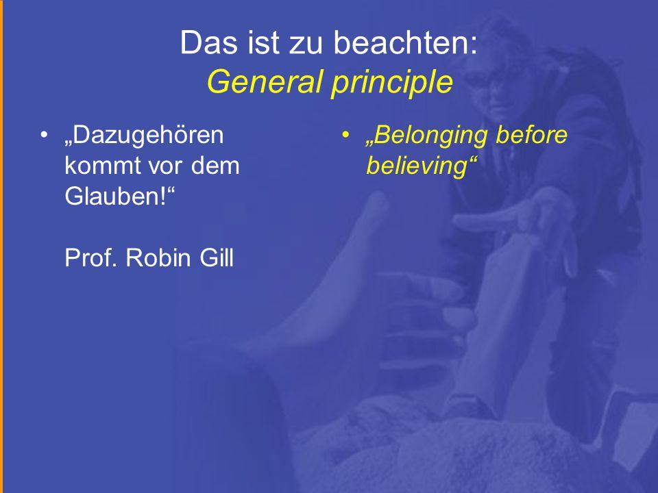 """Das ist zu beachten: General principle """"Dazugehören kommt vor dem Glauben! Prof."""